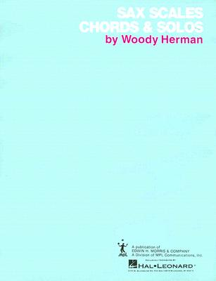 Saxophone Scales And Chords By Herman, Woody (CRT)